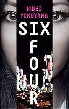 Six Four Paperback – 4 Oct 2016 by Hideo Yokoyama (Author)