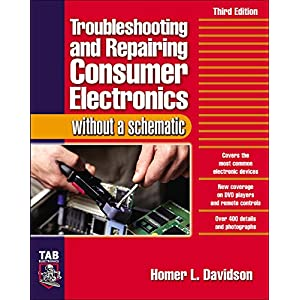 Troubleshooting & Repairing Consumer Electronics Without a Schematic