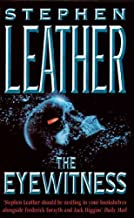 The EyewitnessTHE EYEWITNESS by Leather, Stephen (Author) on Mar-01-2005 Paperback