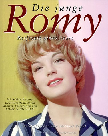 Die junge Romy: Reifezeit eines Stars