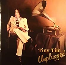 Tiny Tim Unplugged