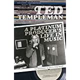 Ted Templeman: A Platinum Producer's Life in Music (English Edition)