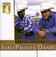 Warner 30 Anos by Joao Paulo & Daniel (2008-09-02)