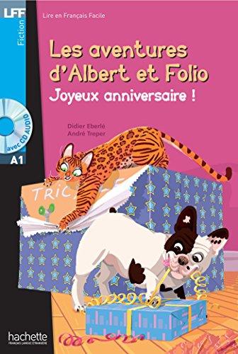 Les aventures d'Albert et Folio: Joyeux anniversaire ! - Livre + MP3 CD-audio (Albert & Folio (6))