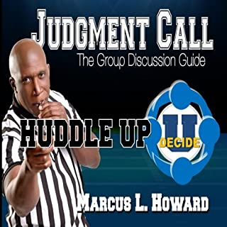 Judgment Call, Huddle Up
