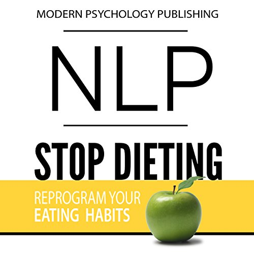 NLP: Stop Dieting audiobook cover art
