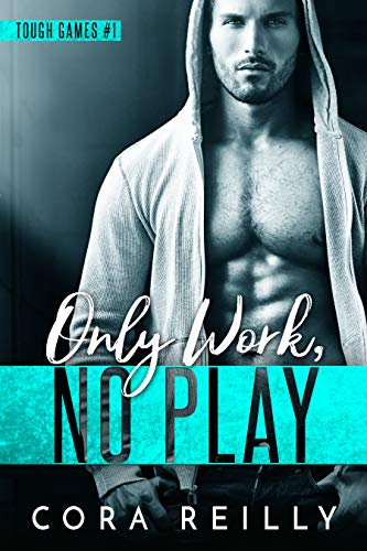 Only Work, No Play (English Edition)