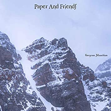 Paper and Friends
