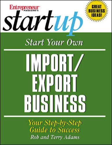 Compare Textbook Prices for Start Your Own Import/Export Business 1 Edition ISBN 9781891984815 by Entrepreneur Press