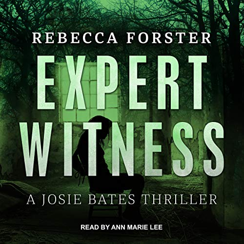 Expert Witness: A Josie Bates Thriller audiobook cover art