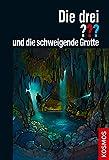 Die drei ??? und die schweigende Grotte (drei Fragezeichen)
