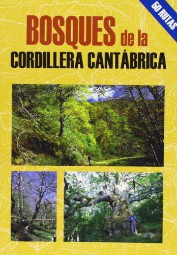 Bosques de la cordillera Cantábrica (Las Mejores Excursiones Por...)