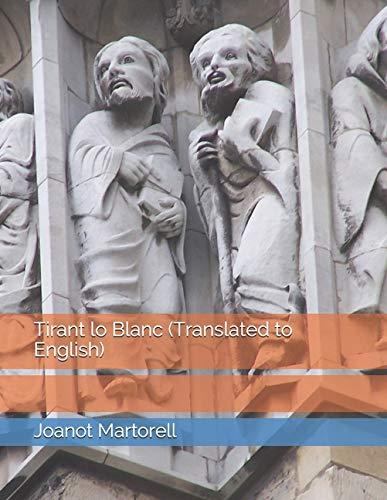 Tirant lo Blanc (Translated to English)