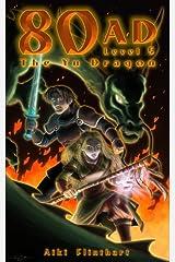 80AD - The Yu Dragon (Book 5) Kindle Edition
