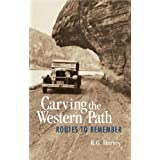 Carving the Western Path: Routes to Remember (English Edition)