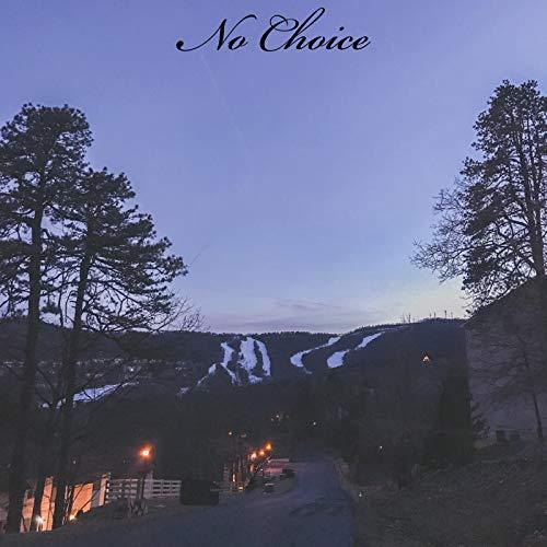No Choice [Explicit]