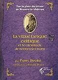 La Vraie langue celtique - Format Kindle - 13,99 €