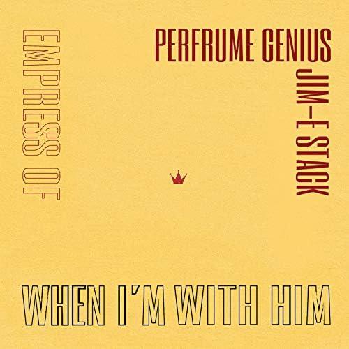 Empress Of, Perfume Genius & Jim E Stack