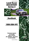 Land Rover Discovery Series 2 1999-2004 MY Handbook: LRL0459BB: Publication Number LRL 0459BB Which Includes LRL 0459ENG and LRL 0545ENG