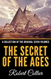 The Secret Of The Ages - A Collection Of The Original Seven Volumes