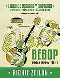 Bebop Guitar Improv Series - Libro de Escalas Y Arpegios: Sistema Heptatónico de Digitaciones
