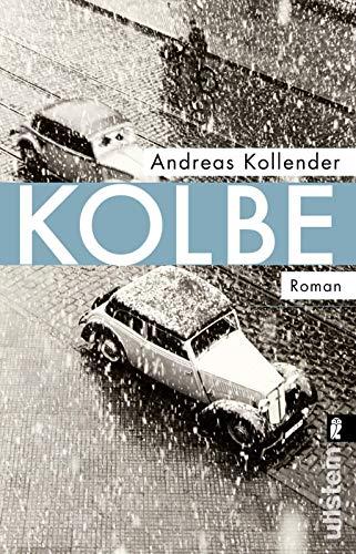 Buchseite und Rezensionen zu 'Kolbe: Roman' von Andreas Kollender