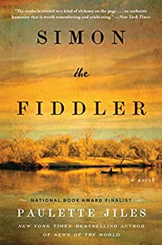 Simon the Fiddler: A Novel by [Paulette Jiles]