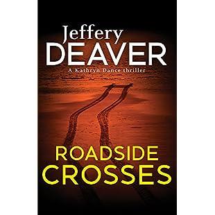 Roadside Crosses Kathryn Dance Book 2 (Kathryn Dance thrillers)