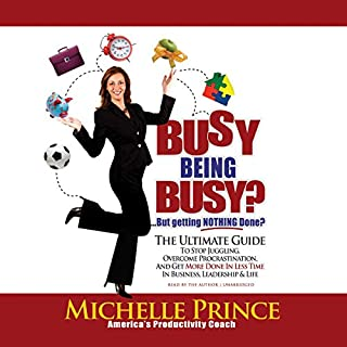 Busy Being Busy...but Getting Nothing Done? cover art