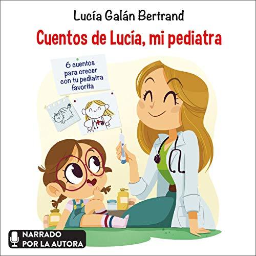 Couverture de Cuentos de Lucía, mi pediatra