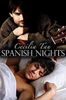 Spanish Nights: An Erotic Novella (First Time Gay) by [Cecilia Tan]