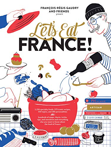 Let's Eat France!: cookbook and history