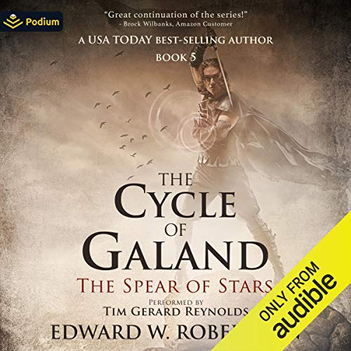 The Spear of Stars Audiobook By Edward W. Robertson cover art