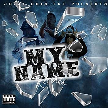 My Name (Remix)