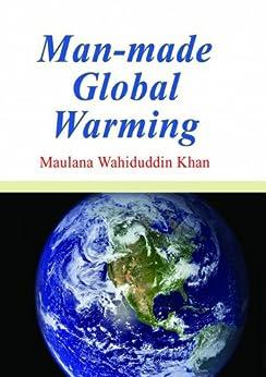 Man Made Global Warming (Goodword) by [Maulana Wahiduddin Khan]
