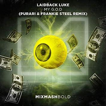 My G.O.D (PURARI & Frankie Steel Remix)
