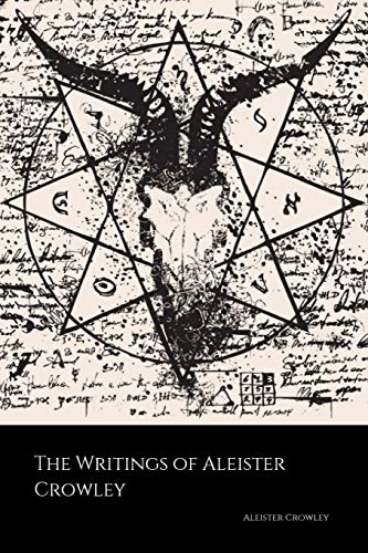 Compare Textbook Prices for The Writings of Aleister Crowley: The Book of Lies, The Book of the Law, Magick and Cocaine First Printing Edition ISBN 9781724405548 by Crowley, Aleister