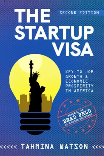 The Startup Visa: Key to Job Growth & Economic Prosperity in America