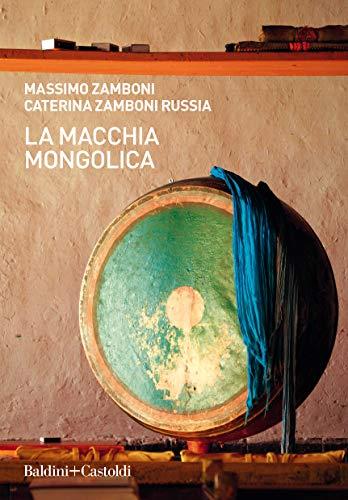 La macchia mongolica (Italian Edition)