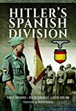 Sagarra, P: Hitler's Spanish Division - Pablo Sagarra