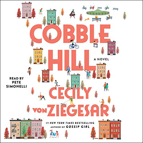 Cobble Hill Audiobook By Cecily von Ziegesar cover art