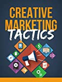 Creative Marketing Tactics (English Edition)
