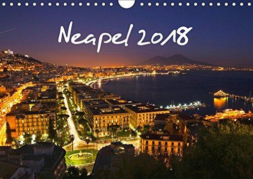 Neapel 2019 (Wandkalender 2019 DIN A4 quer): Lichter, Aussichten, Farben einer zauberhaften Stadt (Monatskalender, 14 Seiten ) (CALVENDO Orte)
