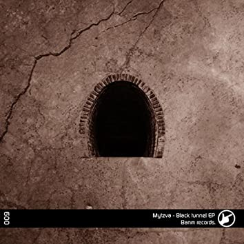 Black tunnel EP