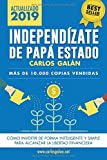 Independízate de Papá Estado: Empieza...