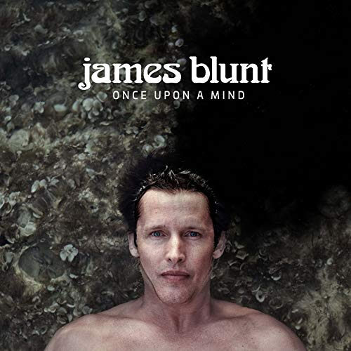 James Blunt - Once Upon A Mind (CD)