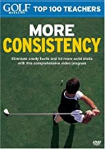 Golf Magazine Top 100 Teachers: More Consistency