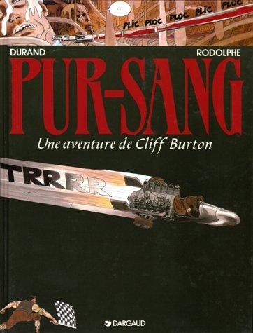 Cliff Burton, tome 6 : Pur Sang