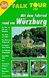 Falk Tour, Mit dem Fahrrad rund um Würzburg
