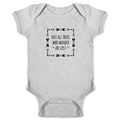 Not All Those Who Wander are Lost Gray 6M Infant Baby Boy Girl Bodysuit